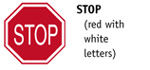Stop (red with white letters)