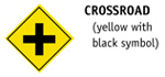 Crossroad (yellow with black symbol)