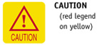 Caution (red legend on yellow)