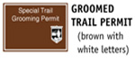 Groomed Trail Permit (brown with white letters)